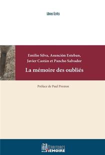 La Memoire Des Oublies ; La Repression Franquiste Passee Sous Silence