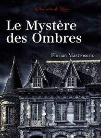 Le Mystere Des Ombres