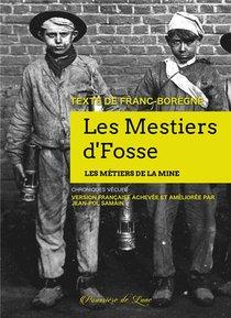 Les Mestiers D'fosses - Les Metiers De La Mine