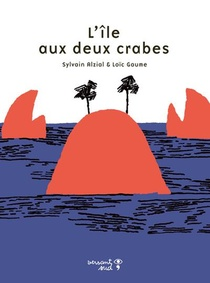 L'ile Aux Deux Crabes