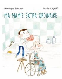 MA MAMIE EXTRA ORDINAIRE