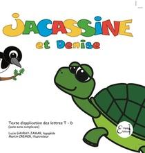 Jacassine Et Denise