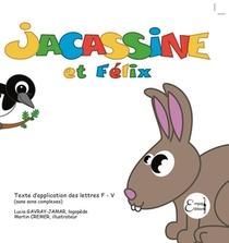 Jacassine Et Felix
