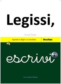 Legissi, Escrivi ; Aprene A Legir E A Escriure