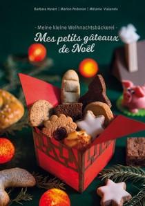 Mes Petits Gateaux De Noel ; Meine Kleine Weihnachtsbackerei