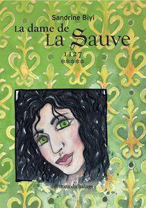 Dame De La Sauve T.5 ; 1127