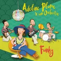 Adeline Plume Et Son Orchestre