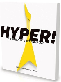 Hyper ! A Journey Into Art And Music
