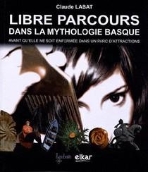 Libre Parcours Dans La Mythologie Basque