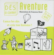 Aventure ; Lance Les Des Et Cree Ton Histoire !