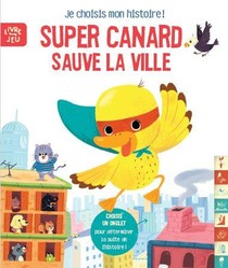 Super Canard Sauve La Ville