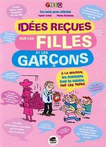Idees Recues Sur Les Filles Et Les Garcons