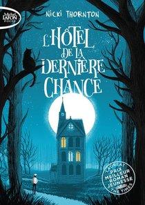 L'hotel De La Derniere Chance