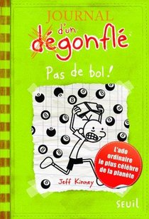 Journal D'un Degonfle T.8 ; Pas De Bol !