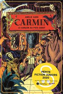 Carmin T.1 ; Le Garcon Au Pied-sabot