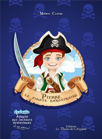 Pierre, Le Pirate Sanguinaire