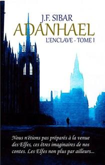 Adanhael - L'enclave - Tome 1