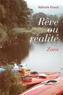 Reve Ou Realite ; Zara