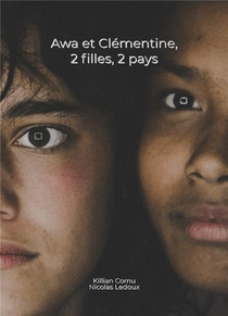 Awa Et Clementine ; 2 Filles, 2 Pays