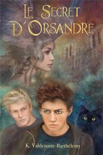 Le Secret D'orsandre