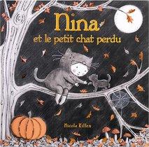 Nina Et Le Petit Chat Perdu