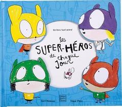 Les Super-heros De Chaque Jour