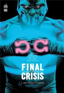 Final Crisis T.2 ; Sept Soldats T.2