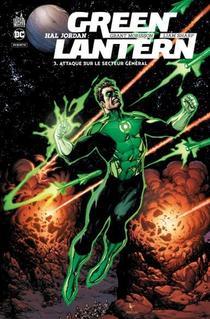 Hal Jordan : Green Lantern T.3 ; Attaque Sur Le Secteur General