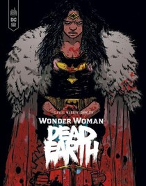 Wonder Woman ; Dead Earth