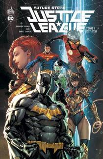 Future State : Justice League T.1