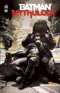 Batman Mythology : La Batcave