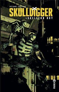 Skulldigger & Skeleton Boy T.1