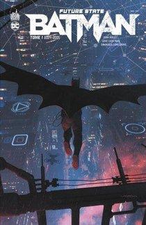 Future State : Batman T.1