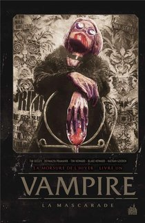 Vampire La Mascarade T.1