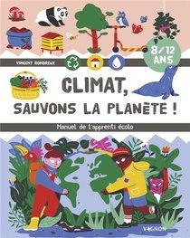 Climat ! Sauvons La Planete