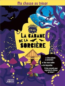 Ma Chasse Au Tresor : La Cabane De La Sorciere