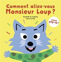 Comment Allez-vous Monsieur Loup ?