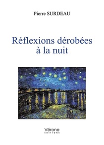 Reflexions Derobees A La Nuit