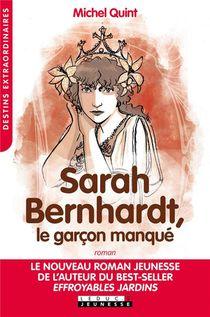 Sarah Bernard ; Le Garcon Manque