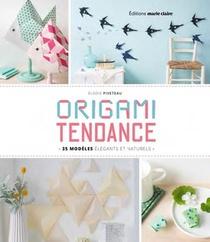 Origami Tendance ; 35 Modeles Elegants Et Naturels