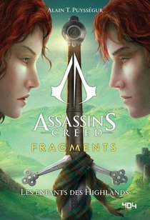 Assassin's Creed - Fragments T.2 ; Les Enfants Des Highlands