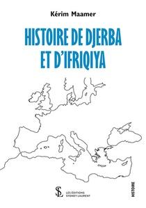 Histoire De Djerba Et D'ifriqiya