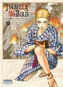 Isabella Bird, Femme Exploratrice T.6