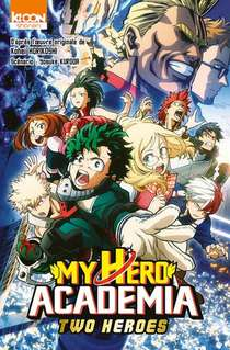 My Hero Academia ; Two Heroes