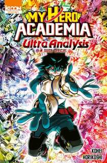 My Hero Academia ; Ultra Analysis ; Guide Officiel