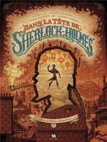 Dans La Tete De Sherlock Holmes T.2 ; L'affaire Du Ticket Scandaleux