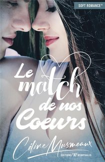 Le Match De Nos Coeurs