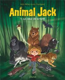 Animal Jack T.1 ; Le Coeur De La Foret