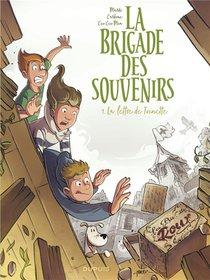 La Brigade Des Souvenirs T.1 ; La Lettre De Toinette