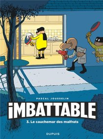 Imbattable T.3 ; Le Cauchemar Des Malfrats